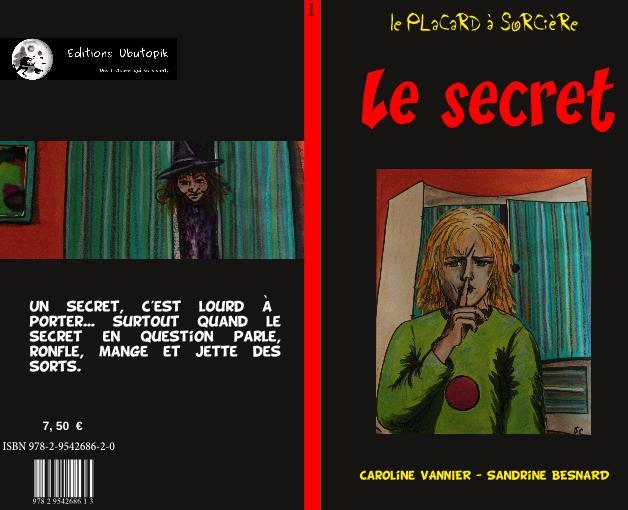 Le placard à sorcière : le secret